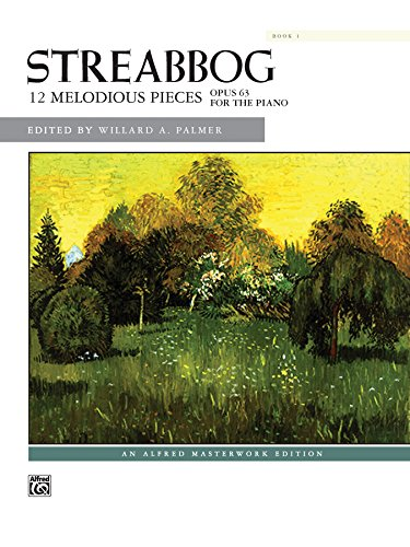 Streabbog -- 12 Melodious Pieces, Book 1, Op. 63 (Alfred Masterwork Edition)