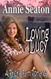 Loving Lucy: A Prickle Farm Romance