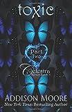 Toxic Part Two (Celestra Series) (Volume 8)