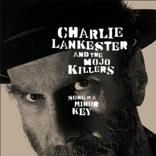 Song In A Minor Key: Charlie Lankester & The Mojo Killers: Amazon ...