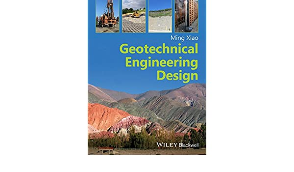 Amazon geotechnical engineering design ebook ming xiao kindle amazon geotechnical engineering design ebook ming xiao kindle store fandeluxe Gallery