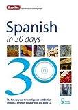 Berlitz Language: Spanish In 30 Days (Berlitz in 30 Days)