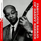 The Fabulous Banjo Of Danny Barker (Digitally Remastered)