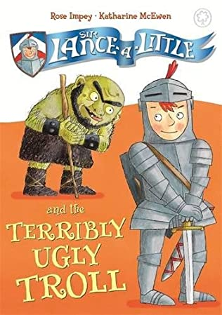book cover of Sir Lance-a-Little and the Terribly Ugly Troll