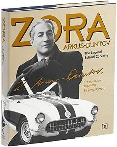 Zora Arkus-Duntov -The Legend Behind Corvette (Chevrolet)