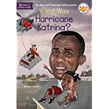 What Was Hurricane Katrina? (What Was?)