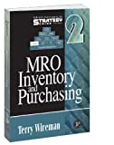 MRO Inventory and Purchasing - Maintenance Strategy Series