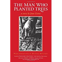 The Man Who Planted Trees by Giono, Jean (October 17, 2007) Paperback 20th Anniversary Edition