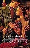 """Chosen for the Marriage Bed"" av Anne O'Brien"