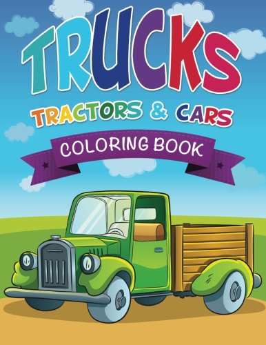 Trucks Tractors Cars Coloring Book PDF 1d53e06d4