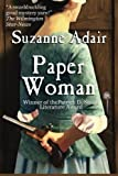 Paper Woman (A Mystery  of the  American  Revolution) (Volume 1)