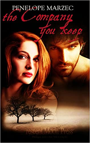 Free Books Online Download The Company You Keep PDF By Penelope Marzec