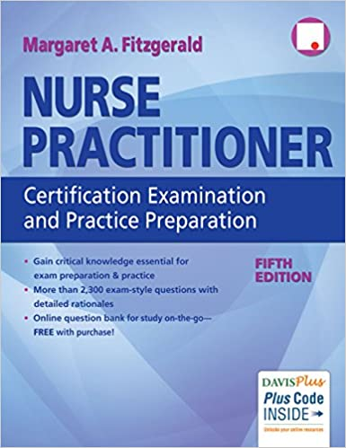 Nurse Practitioner Certification Examination and Practice Preparation 5th Edition, Fitzgerald, 2017