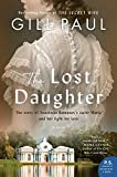 "Gill Paul, ""The Lost Daughter"" (William Morrow, 2019)"