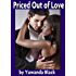 Priced Out of Love: Part I: A Multicultural Romance