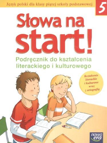 Slowa na start 5 Podrecznik do ksztalcenia literackiego i kulturowego: Szkola podstawowa Marlena Derlukiewicz