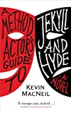 A Method Actors Guide to Jekyll and Hyde, MacNeil, Kevin, 1846971691