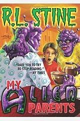 My Alien Parents Kindle Edition