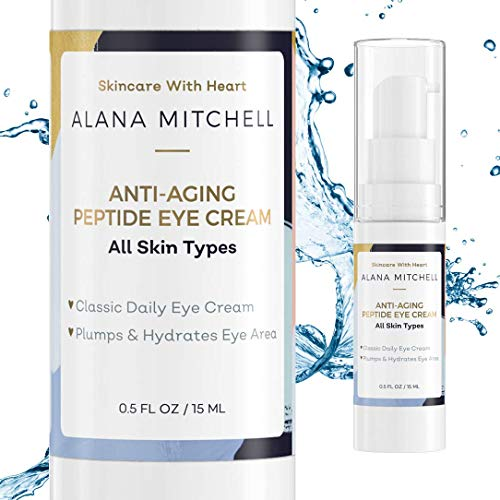 (Anti Aging Eye Cream For Dark Circles & Under Eye Bags By Alana Mitchell Skin Care The Best Natural Firming Peptide Eye Cream For Wrinkles & Puffiness - Use Daily As Moisturizer For Eyes & Face .5oz)