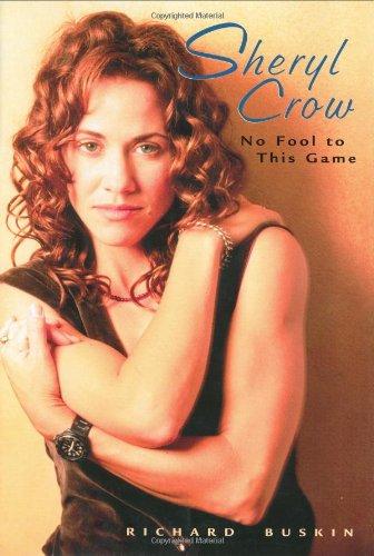 Download Sheryl Crow: No Fool to This Game pdf epub