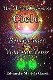 img - for Un artista Considera el Cielo: Revelaciones de la Vida Por Venir (Spanish Edition) book / textbook / text book