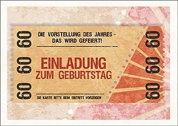 Im 5er Set: Party Einladungskarte Zum 60. Geburtstag Im Coolen Ticket Look:  Die