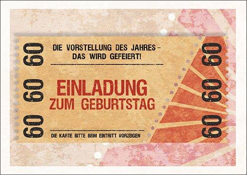 Im 5er Set: Party Einladungskarte Zum 60. Geburtstag Im Coolen Ticket Look:  Die Vorstellung Des Jahres   Das Wird Gefeiert!