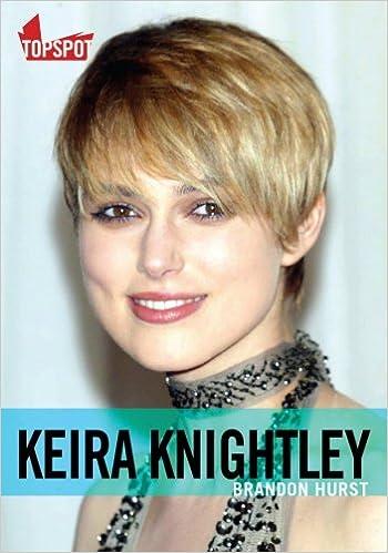 keira knightley brandon hurst 9781903906705 amazoncom books
