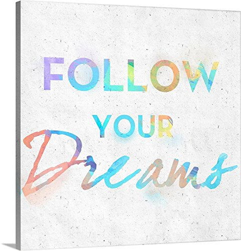 Colorful Inspirational Watercolors - colorful dream wall art