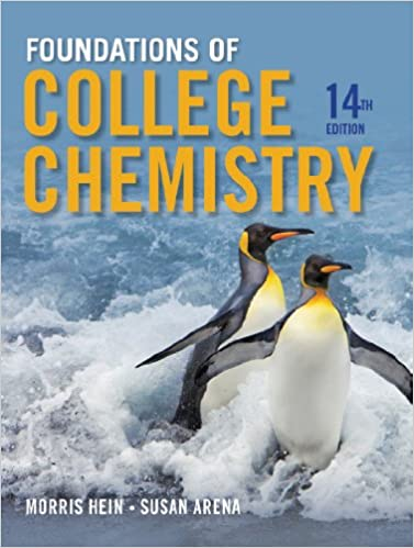Foundations of College Chemistry, 14th Edition 14, Morris Hein ...