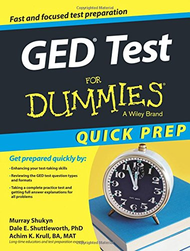 GED Test For Dummies Quick Prep  For Dummies Series