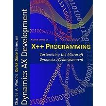 X++ Programming: A 1-Hour Crash Course (Quick Glance)