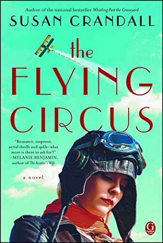 The Flying Circus (Whistling Past The Graveyard By Susan Crandall)