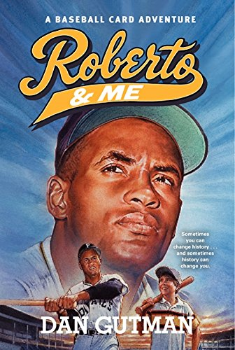 Read Online Roberto & Me (Baseball Card Adventures) ebook