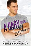 A Baby for the Soldier (Boys of Rockford Series Book 2)