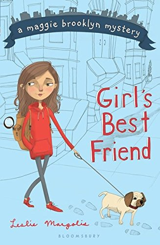 Girl's Best Friend (A Maggie Brooklyn Mystery) (Top Ten Best Pets For Kids)