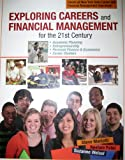 img - for Exploring Careers and Financial Management for the 21st Century - Covers all New York Career and Financial Management Objectives! book / textbook / text book