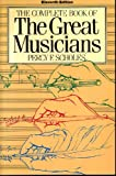 img - for The Complete Book of Great Musicians book / textbook / text book