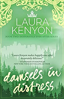 Damsels in Distress: Book Two: Desperately Ever After Trilogy by [Kenyon, Laura]