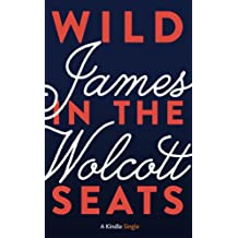 Wild in the Seats (Kindle Single)