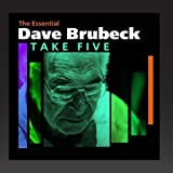 Take Five (The Essential Dave Brubeck)