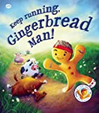 Keep Running, Gingerbread Man!, Steve Smallman, 160992701X