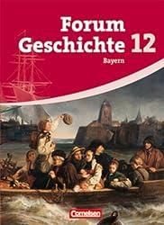 Forum Geschichte - Bayern - Oberstufe: 12. Jahrgangsstufe - Schülerbuch