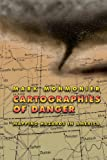Cartographies of Danger 1st Edition