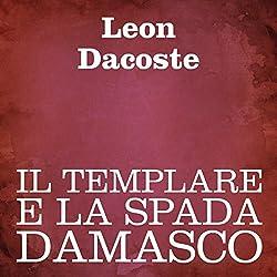 Il templare e la spada damasco [The Templar and the Sword of Damascus]