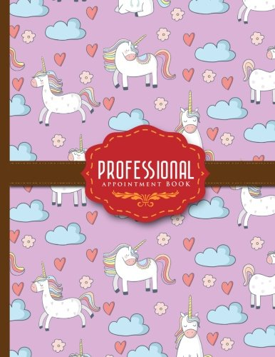 Professional Appointment Book: 7 Columns Appointment Journal, Appointment Scheduler Calendar, Daily Planner Appointment Book, Cute Unicorns Cover (Volume 65) PDF