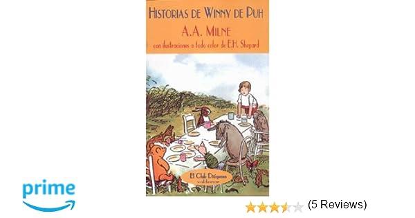 Historias de Winny de Puh (El Club Diógenes): Amazon.es: Alan Alexander Milne: Libros