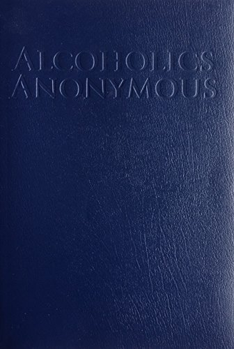 Alcoholics Anonymous 4TH EDITION