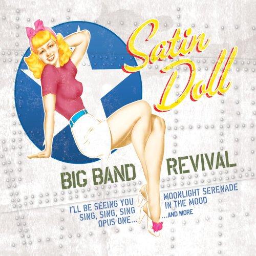 (Satin Doll: Big Band Revival)