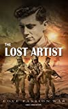 THE LOST ARTIST: LOVE PASSION WAR
